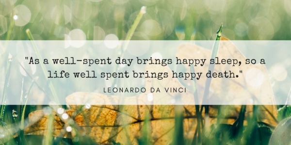 Loving Ashes – Leonardo da Vinci Quote About Life and Death